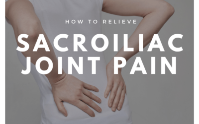 How To Relieve Sacroiliac Joint Pain
